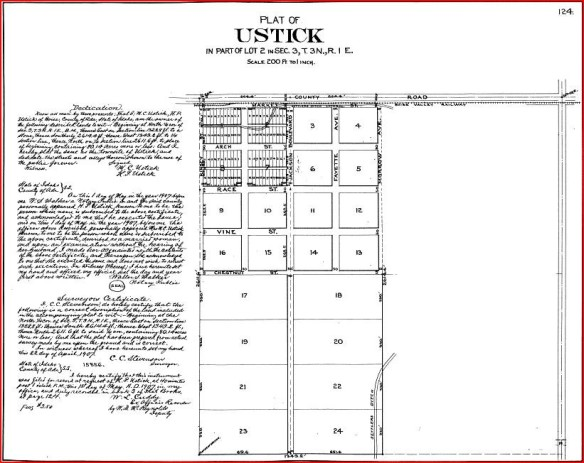 Figure 1- Plat of the Original townsite of Ustick, 1907. Accessed from Ada County Assessors Office, 3/1/14.
